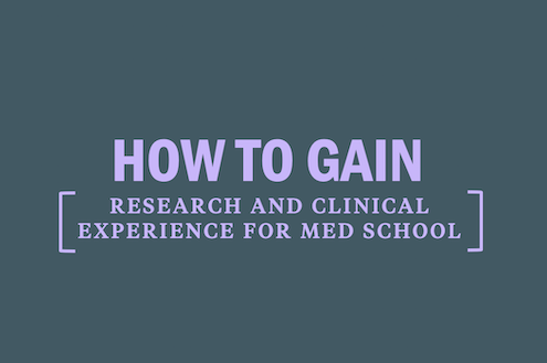 how-to-gain-research-and-clinical-experience-for-medical-school