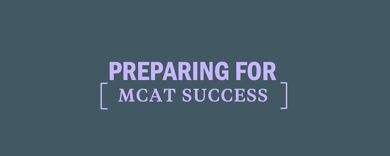 how-to-prepare-for-mcat-success