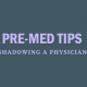 pre-med-tips-shadow-physician