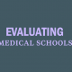 research-evaluate-medical-schools