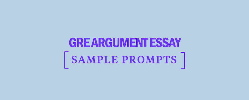 gre-argument-essay-sample-prompt-practice