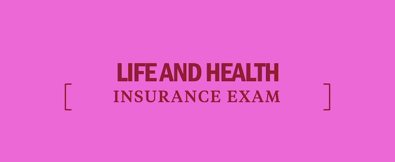 How To Prepare For The Life And Health Insurance Exam Kaplan