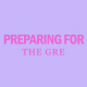preparing-for-the-gre