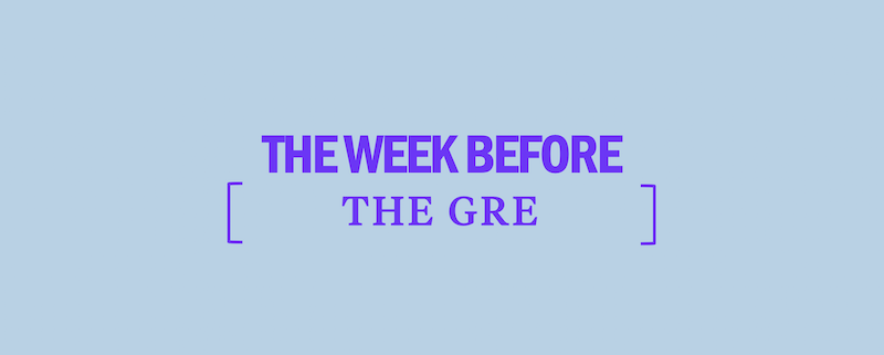 study-tips-week-before-gre