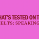 whats-tested-on-the-ielts-speaking