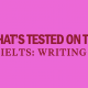 whats-tested-on-the-ielts-writing