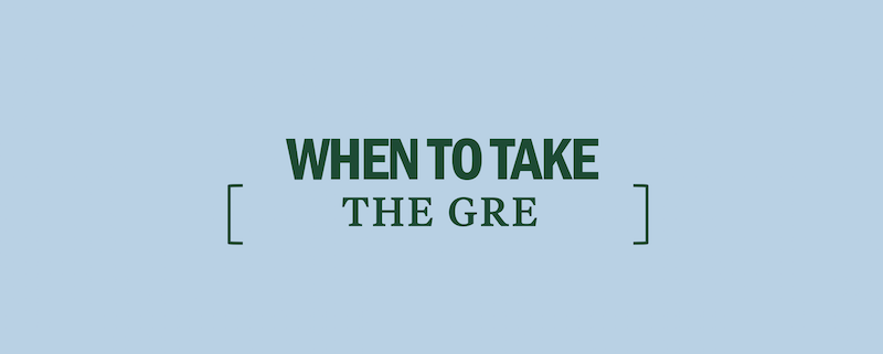 when-to-take-the-gre