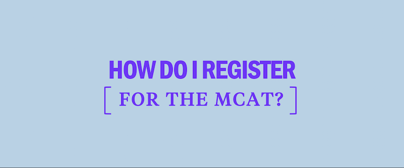 how-do-i-register-for-the-mcat