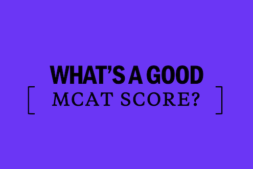 What's a good MCAT score? - Page 4 of 104 - Kaplan Test Prep