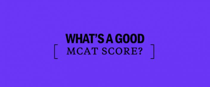 whats-a-good-mcat-score