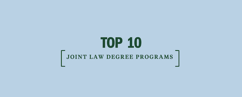 top-10-joint-law-degree-programs