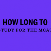 how-long-to-study-for-the-mcat