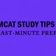 mcat-last-minute-study-prep-tips
