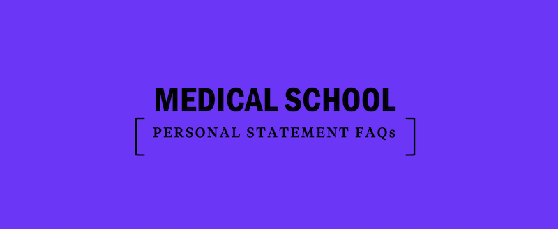 Medical School Personal Statement FAQs - Kaplan Test Prep