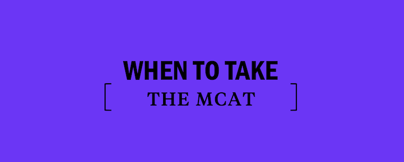 when-to-take-the-mcat