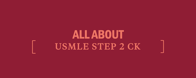 all-about-usmle-step-2-ck