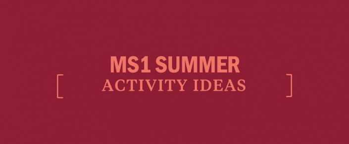 ms1-summer-activity-ideas