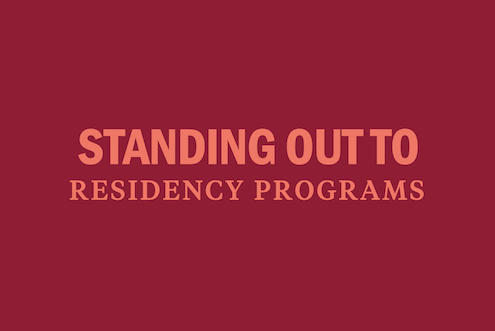 standing-out-to-residency-programs