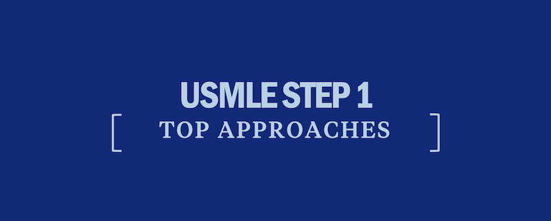 usmle-step-1-top-approaches
