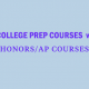 college-prep-honors-ap-courses-grades