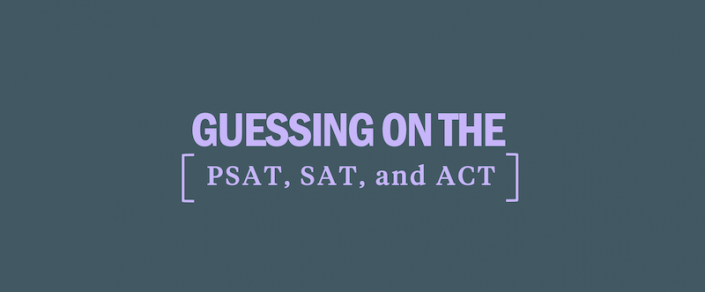 guessing-on-the-psat-sat-act