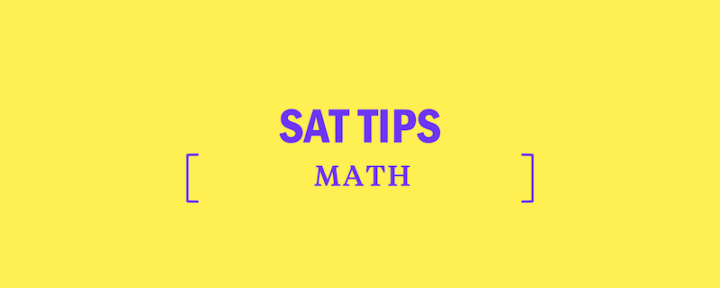 SAT Math Tips: How to Study - Kaplan Test Prep