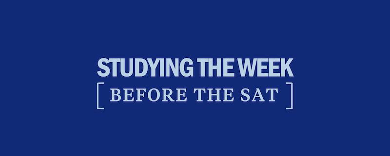 study-guide-plan-week-before-sat