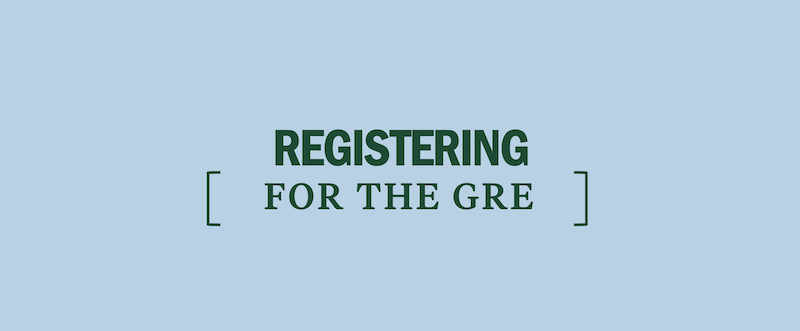 How do I register for the GRE? - Kaplan Test Prep