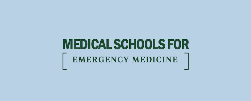 top-best-medical-schools-for-emergency-medicine