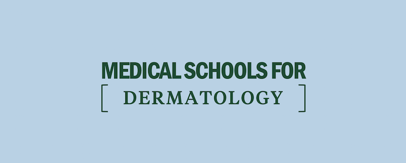 top-medical-schools-best-dermatology