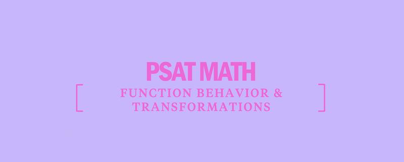 psat-math-function-behavior-transformations