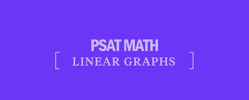 psat-math-linear-graphs