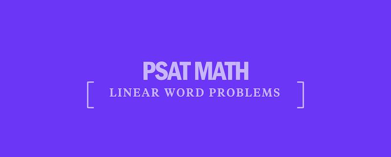 psat-math-linear-word-problems