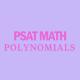 psat-math-polynomials