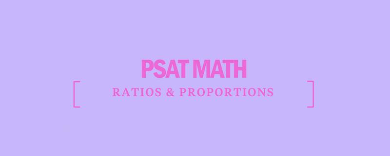 psat-math-ratios-proportions