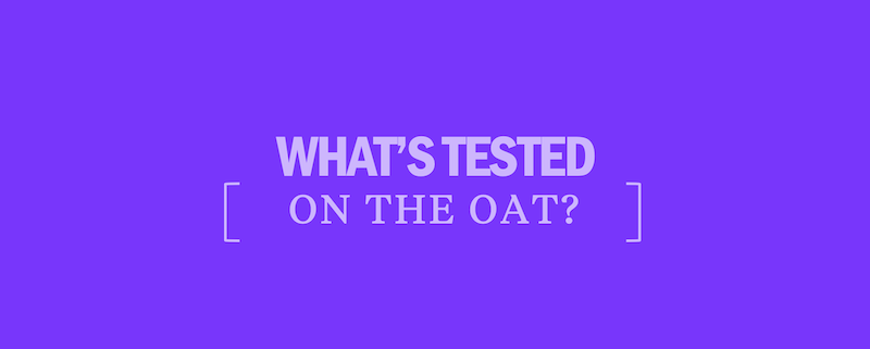 What's Tested on the OAT - Kaplan Test Prep