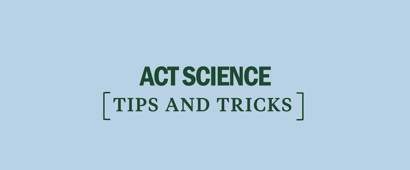 10 Must-Know ACT Science Tips - Kaplan Test Prep
