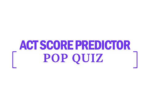 act-score-pop-quiz-predictor