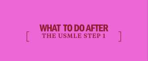 after-usmle-step-1