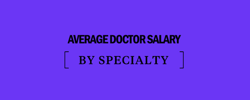 average-doctor-salary-by-specialty