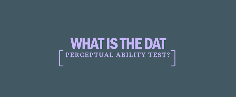 What's tested on the DAT: Perceptual Ability (PAT ...