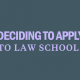 deciding-to-apply-to-law-school