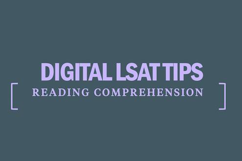 digital-lsat-tips-strategy-reading-comprehension