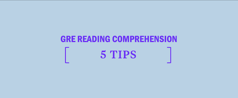 GRE Reading Comprehension: 5 Essential Tips - Kaplan Test Prep