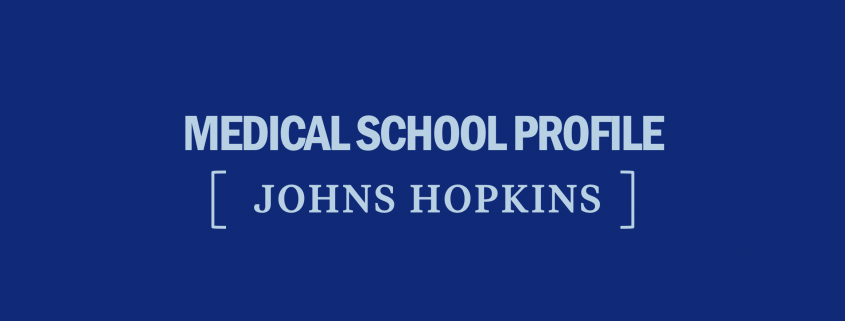johns-hopkins-medical-school-requirements-profile-acceptance-tuition