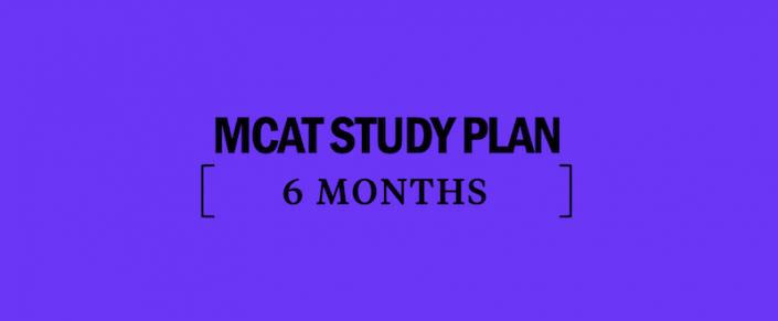 mcat-study-plan-guide-schedule-6-months