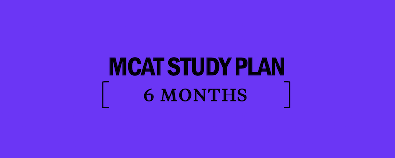mcat-study-plan-guide-schedule-6-months