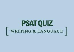 psat quiz writing and language