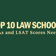 top-10-law-schools-gpa-lsat-scores-admission