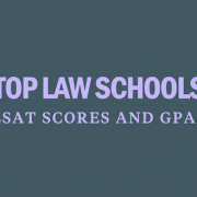 top-law-schools-lsat-scores-and-gpas-needed